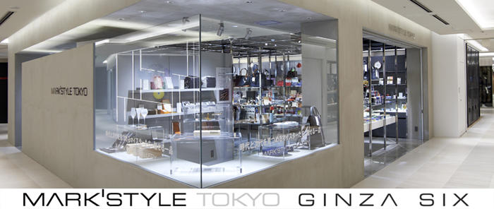 MARK'STYLE TOKYO GINZA SIX